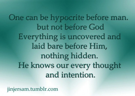 Published at 535   215  381 in Hypocrisy and Sparrow SoupHypocrite Family Quotes